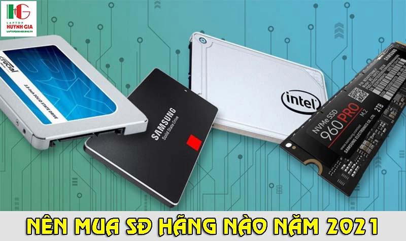 Nên mua SSD hãng nào 2021
